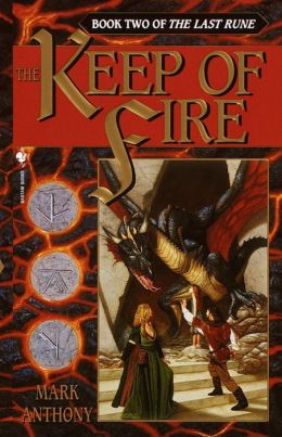 Keep of Fire: Book Two of the Last Rune
