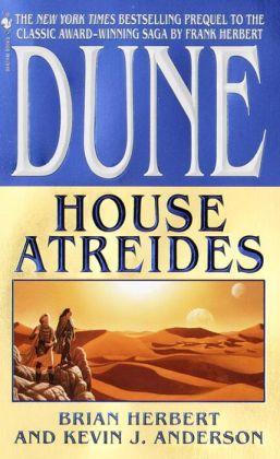 Dune: House Atreides (Prelude to Dune Series #1)