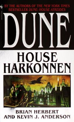Dune: House Harkonnen (Prelude to Dune Series #2)