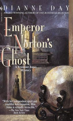 Emperor Norton's Ghost (Fremont Jones Series #4)