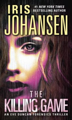 The Killing Game (Eve Duncan Series #2)