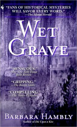 Wet Grave (Benjamin January Series #6)