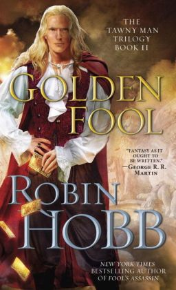 Golden Fool (Tawny Man Series #2)