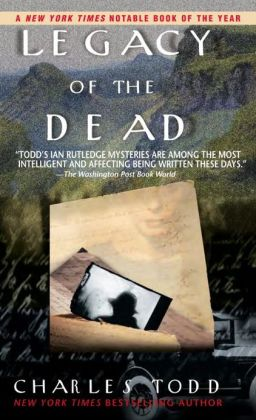Legacy of the Dead (Inspector Ian Rutledge Series #4)