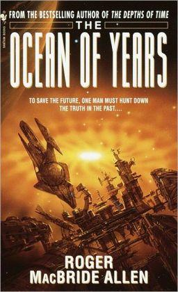 The Ocean of Years