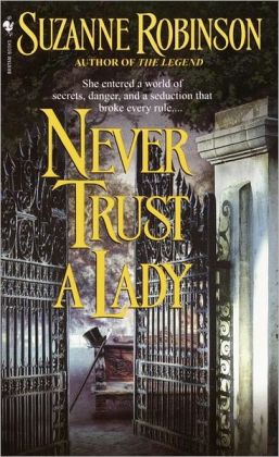Never Trust a Lady