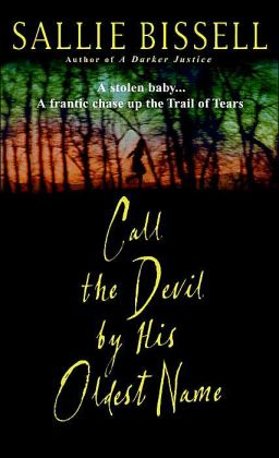 Call the Devil by His Oldest Name (Mary Crow Series)