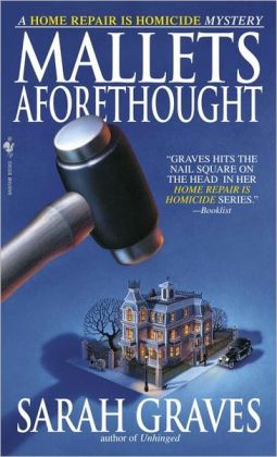 Mallets Aforethought (Home Repair Is Homicide Series #7)