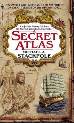 A Secret Atlas: Book One in The Age of Discovery Trilogy