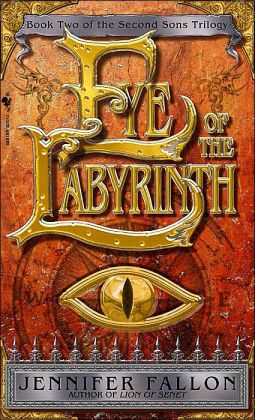 Eye of the Labyrinth (Second Sons Trilogy #2)