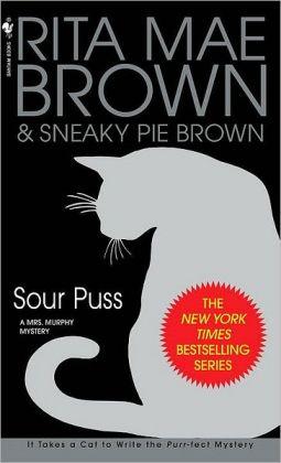 Sour Puss (Mrs. Murphy Series #14)