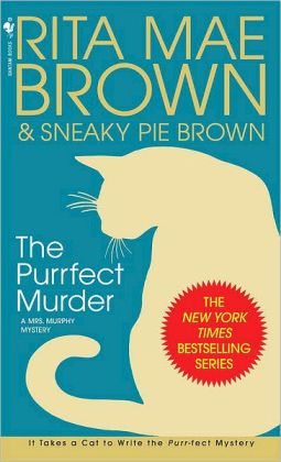 The Purrfect Murder (Mrs. Murphy Series #16)