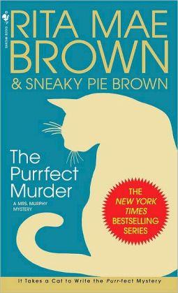 The Purrfect Murder (Mrs. Murphy Series #16)