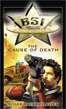 The Cause of Death (BSI Starside Series #1)