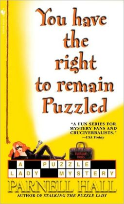 You Have the Right to Remain Puzzled (Puzzle Lady Series #8)