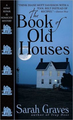 The Book of Old Houses (Home Repair Is Homicide Series #11)