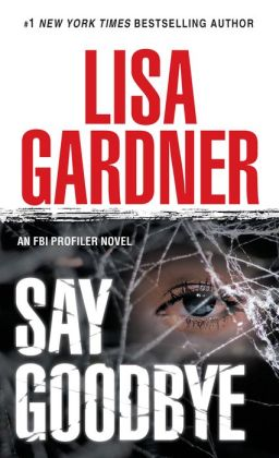 Say Goodbye (FBI Profiler Series #6)
