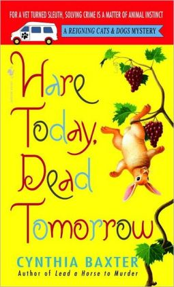 Hare Today, Dead Tomorrow (Reigning Cats and Dogs Series #4)