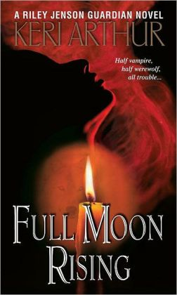 Full Moon Rising (Riley Jenson Guardian Series #1)