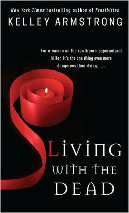 Living with the Dead (Women of the Otherworld Series #9)