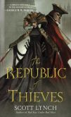 Book Cover Image. Title: The Republic of Thieves, Author: Scott Lynch