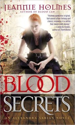 Blood Secrets (Alexandria Sabian Series #2)