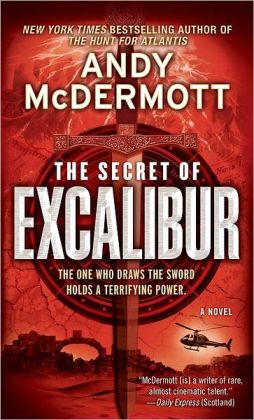 The Secret of Excalibur (Nina Wilde/Eddie Chase Series #3)