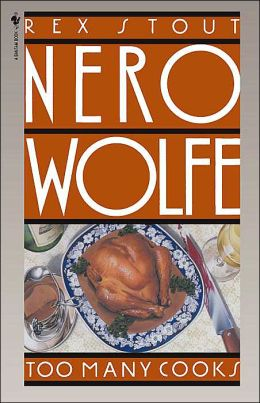 Too Many Cooks (Nero Wolfe Series)