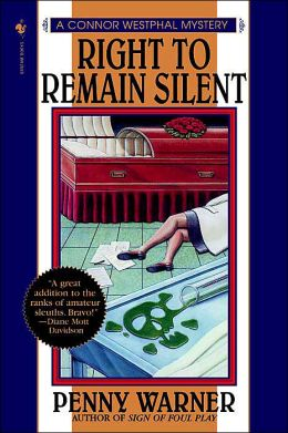 Right to Remain Silent (Connor Westphal Series #3)
