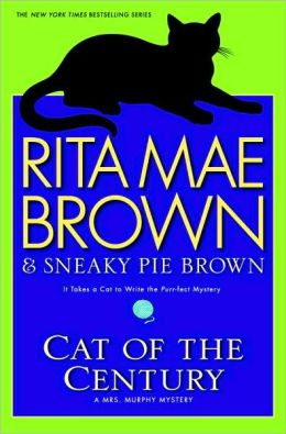 Cat of the Century (Mrs. Murphy Series #18)