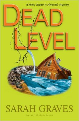 Dead Level (Home Repair Is Homicide Series #15)