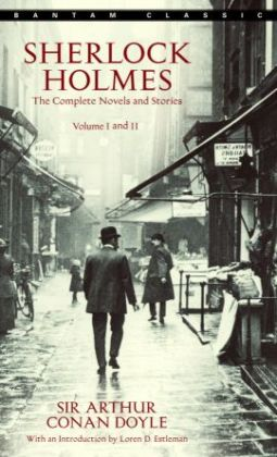 Sherlock Holmes: The Complete Novels and Stories, Volumes I and II