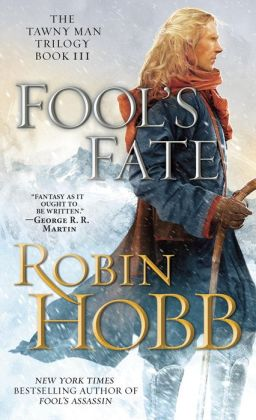Fool's Fate (Tawny Man Series #3)