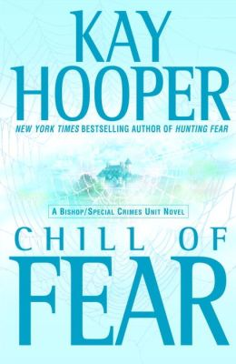 Chill of Fear (Bishop/Special Crimes Unit Series #8)