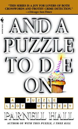 And a Puzzle to Die On (Puzzle Lady Series #6)