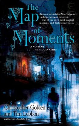 Map of Moments: A Novel of the Hidden Cities