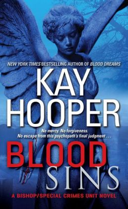 Blood Sins (Bishop/Special Crimes Unit Series #11)