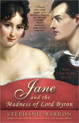 Jane and the Madness of Lord Byron (Jane Austen Series #10)