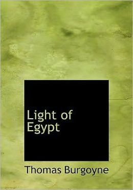 Light Of Egypt (Large Print Edition)