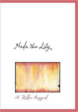 Nada The Lily (Large Print Edition)