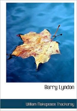 Barry Lyndon (Large Print Edition)