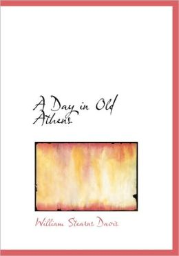 A Day In Old Athens (Large Print Edition)