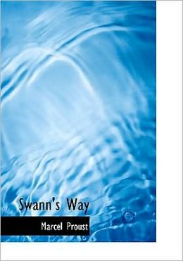 Swann's Way (Large Print Edition)