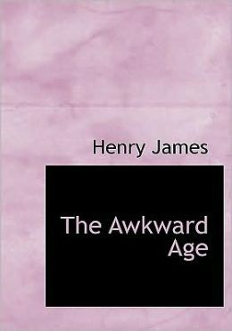 The Awkward Age (Large Print Edition)