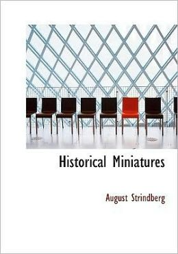 Historical Miniatures (Large Print Edition)