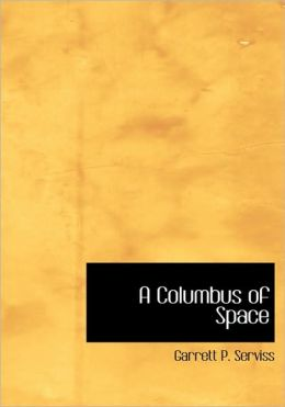 A Columbus Of Space (Large Print Edition)