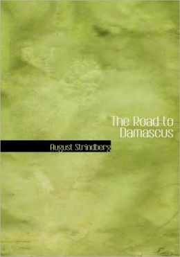 The Road To Damascus (Large Print Edition)