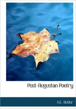 Post-Augustan Poetry (Large Print Edition)