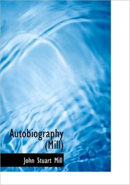Autobiography (Mill) (Large Print Edition)