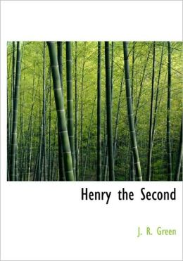 Henry The Second (Large Print Edition)